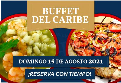 Buffet del caribe - Domingo 15 de agosto 2021